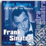 The voice of the century cd musicale di Frank Sinatra