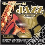 History of jazz vol 6 cd musicale di Artisti Vari