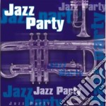 Jazz party cd musicale di Artisti Vari