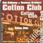 Cab Calloway & Scatman Crothers - Cotton Club cd musicale di Cab Calloway