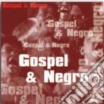Gospel & negro cd musicale di Artisti Vari