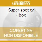 Super spot tv - box cd musicale