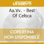 The best of celtica box cd musicale