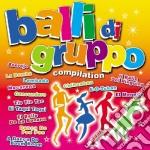 Balli Di Gruppo Compilation cd musicale