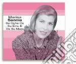 Marisa Sannia - Sa Oghe De Su Entu E De Su Mare cd musicale di SANNIA MARISA