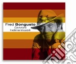 Fred Bongusto - Canzoni Indimenticabili cd musicale