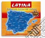 Latina - Todos Los Exitos Del Verano #01 cd musicale di Artisti Vari