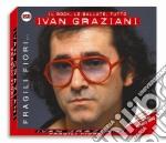 Ivan Graziani - Fragili Fiori (2 Cd) cd musicale