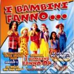 I BAMBINI FANNO ..... cd musicale di ARTISTI VARI