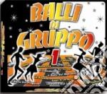 BALLI DI GRUPPO VOL.1 cd musicale di ARTISTI VARI
