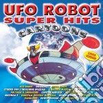 Ufo Robot Super Hits Cartoons cd musicale