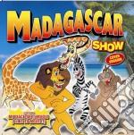 Madagascar Show cd musicale