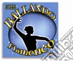 Ballando Flamenco #01 cd musicale