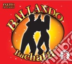 Ballando Bachata (2 Cd) cd musicale