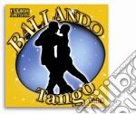 Ballando Tango #01 cd musicale