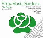 Relax Music Garden 01 - The Garden cd musicale di ARTISTI VARI
