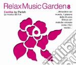 Relax Music Garden 08 - Exotika cd musicale di ARTISTI VARI