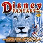 DISNEY FANTASY VOL.1 cd musicale di ARTISTI VARI