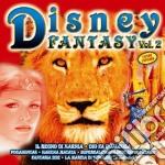 Disney Fantasy #02 cd musicale di ARTISTI VARI
