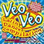 Veo Veo Latin Dance Compilation cd musicale di ARTISTI VARI