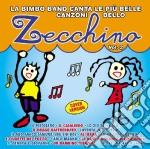 Zecchino - Le Piu' Belle Canzoni #02 cd musicale di ARTISTI VARI