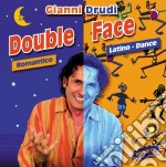 DOUBLE FACE (ROMANTICO/LATINO DANCE) cd musicale di DRUDI GIANNI