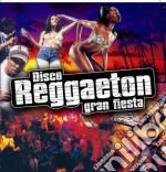 Disco Reggaeton Gran Fiesta cd musicale di ARTISTI VARI
