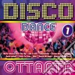 DISCO  OTTANTA  VOL.1 cd musicale di ARTISTI VARI