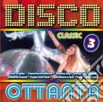 Disco Dance Ottanta #03 cd musicale di ARTISTI VARI