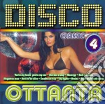 DISCO  OTTANTA  VOL.4 cd musicale di ARTISTI VARI