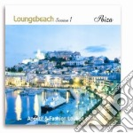 Loungebeach Session #01 Ibiza cd musicale di ARTISTI VARI