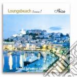 LOUNGEBEACH SESSION 1 - IBIZA cd musicale di ARTISTI VARI