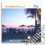 Loungebeach Session #05 Bali cd musicale di ARTISTI VARI