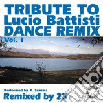Lucio Battisti - Tribute To - Dance Remix #01 cd musicale