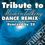 Modern Talking - Tribute To - Dance Remix cd musicale