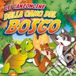 LE CANZONCINE DELLA GANG DEL BOSCO cd musicale di ARTISTI VARI