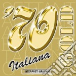 '70  ITALIANA GOLD  (INTERPRETI ORIGINALI) cd musicale di ARTISTI VARI