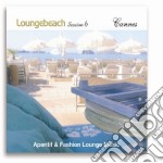LOUNGEBEACH SESSION 6 - CANNES - cd musicale di ARTISTI VARI