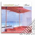 LOUNGEBEACH SESSION 7 - MIAMI - cd musicale di ARTISTI VARI