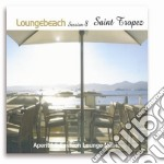LOUNGEBEACH SESSION 8 - SAINT TROPEZ - cd musicale di ARTISTI VARI