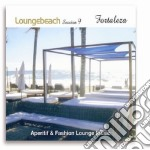 Loungebeach Session #09 Fortaleza cd musicale di ARTISTI VARI