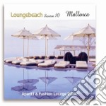 LOUNGEBEACH SESSION 10 - MALLORCA - cd musicale di ARTISTI VARI
