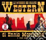 Ennio Morricone - Le Musiche Dei Grandi Western (2 Cd) cd musicale di ARTISTI VARI