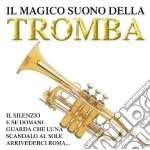 Magico Suono Della Tromba (Il) cd musicale