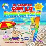 In vacanza con la paranza cd musicale di Artisti Vari