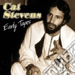 Cat Stevens - Early Tapes cd musicale di STEVENS CAT