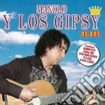 Manolo Y Los Gipsy - El Sol cd musicale di Manolo y los gipsy