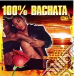 100% Bachata #02 cd musicale