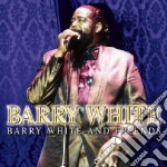 Barry White - Barry White And Friends cd musicale di WHITE BARRY