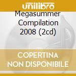 MEGASUMMER COMPILATION 2008 (2CD) cd musicale di ARTISTI VARI